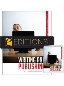 Image for Writing and Publishing: The Librarian's Handbook—print/e-book Bundle