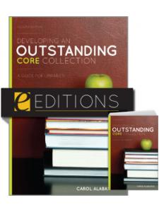 Image for Developing an Outstanding Core Collection: A Guide for Libraries, Second Edition—print/e-book Bundle