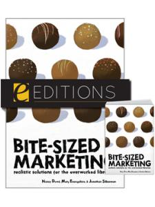 Image for Bite-Sized Marketing: Realistic Solutions for the Overworked Librarian—print/e-book Bundle