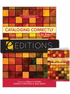 Image for Cataloging Correctly for Kids: An Introduction to the Tools, Fifth Edition—print/e-book Bundle