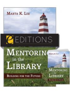Image for Mentoring in the Library: Building for the Future--print/e-book Bundle
