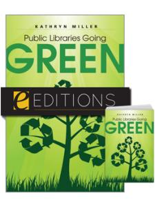 Image for Public Libraries Going Green—print/e-book Bundle