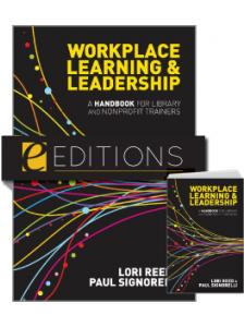 Image for Workplace Learning & Leadership: A Handbook for Library and Nonprofit Trainers--print/e-book Bundle