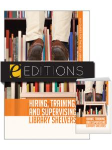 Image for Hiring, Training, and Supervising Library Shelvers—print/e-book Bundle