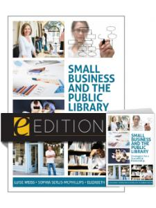 Image for Small Business and the Public Library: Strategies for a Successful Partnership--print/e-book Bundle