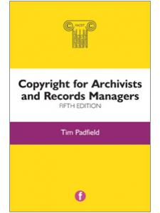 Image for Copyright for Archivists and Records Managers, Fifth Edition