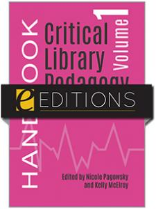 Image for Critical Library Pedagogy Handbook, Volume One: Essays and Workbook Activities—eEditions PDF e-book