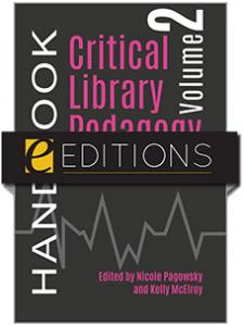 Image for Critical Library Pedagogy Handbook, Volume Two: Lesson Plans—eEditions PDF e-book