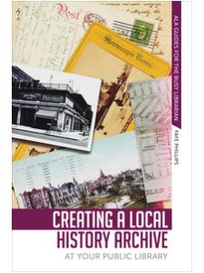 Image for Creating a Local History Archive at Your Public Library