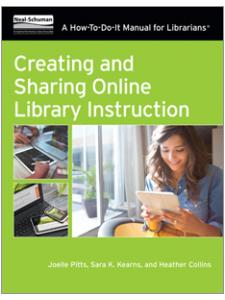 Image for Creating and Sharing Online Library Instruction: A How-To-Do-It Manual For Librarians