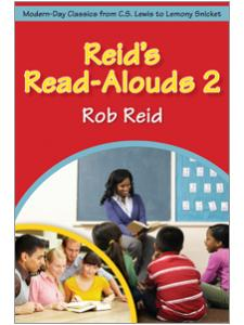 Image for Reid's Read-Alouds 2: Modern-Day Classics from C.S. Lewis to Lemony Snicket