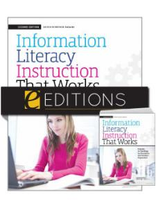 Image for Information <strong>Literacy</strong> Instruction that Works: A Guide to Teaching by Discipline and Student Population, Second Edition--print/e-book Bundle
