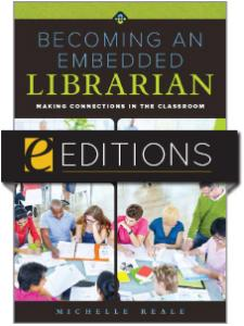 Image for Becoming an Embedded Librarian: Making Connections in the Classroom—eEditions e-book