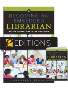 Image for Becoming an Embedded Librarian: Making Connections in the Classroom—print/e-book Bundle