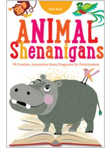 Image for Animal Shenanigans: Twenty-four Creative, Interactive Story Programs for Preschoolers
