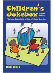 Image for Children's Jukebox, Second Edition: The Select Subject Guide to Children's Musical Recordings