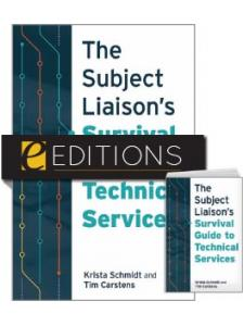 Image for The Subject Liaison's Survival Guide to Technical Services—print/e-book Bundle