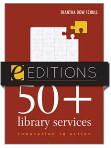 Image for 50+ Library Services: Innovation in Action--eEditions e-book