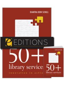 Image for 50+ Library Services: Innovation in Action--print/e-book Bundle