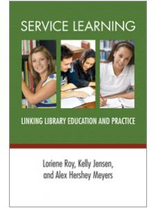 Image for Service Learning: Linking Library Education and Practice