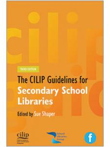 Image for CILIP Guidelines for Secondary School Libraries, Third Edition