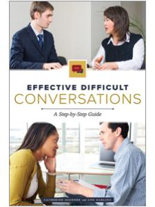 Image for Effective Difficult Conversations: A Step-by-Step Guide