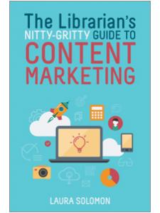 Image for The Librarian's Nitty-Gritty Guide to Content Marketing