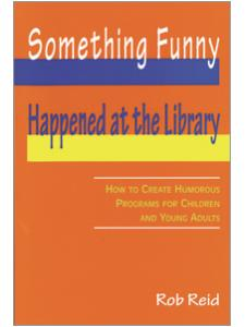 Image for Something Funny Happened at the Library