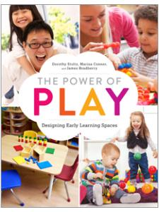 Image for The Power of Play: Designing Early Learning Spaces
