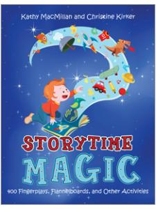 book cover for Storytime Magic: 400 Fingerplays, Flannelboards, and Other Activities