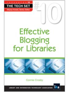 Image for Effective Blogging for Libraries (THE TECH SET® #10)