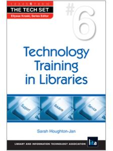 Image for Technology Training in Libraries (THE TECH SET® #6)