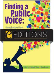 Image for Finding a Public Voice: Barbara Fister as a Case Study--eEditions e-book