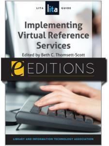 Image for Implementing Virtual Reference Services: A LITA Guide--eEditions e-book