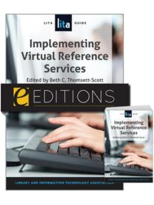 Image for Implementing Virtual Reference Services: A LITA Guide--print/e-book Bundle