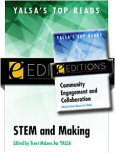 Image for YALSA's Top Reads: Community Engagement and Collaboration, STEM and Making — eEditions e-book bundle
