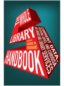 Image for The Whole Library Handbook 5: Current Data, Professional Advice, and Curiosa about Libraries and Library Services