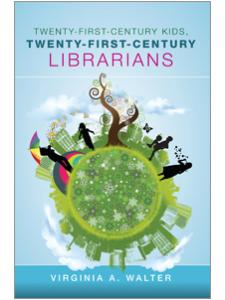 Image for Twenty-First-Century Kids, Twenty-First-Century Librarians