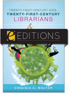 Image for Twenty-First-Century Kids, Twenty-First-Century Librarians--eEditions e-book