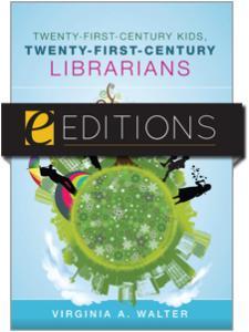 Image for Twenty-First-Century Kids, Twenty-First-Century Librarians--eEditions e-book