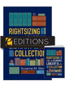 Image for Rightsizing the Academic Library Collection—print/e-book Bundle