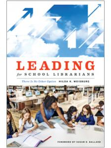 Image for Leading for School Librarians: There Is No Other Option