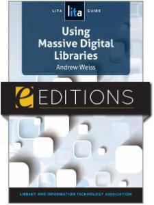 Image for Using Massive Digital Libraries: A LITA Guide—eEditions e-book