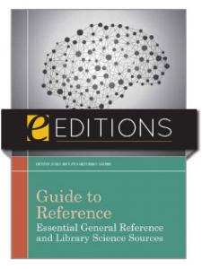 Image for Guide to Reference: Essential General Reference and Library Science Sources—eEditions e-book