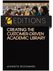 Image for Creating the Customer-Driven Academic Library--eEditions e-book
