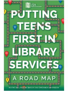 Image for Putting Teens First in Library Services: A Road Map