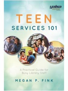 Image for Teen Services 101: A Practical Guide for Busy Library Staff