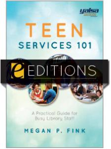 Image for Teen Services 101: A Practical Guide for Busy Library Staff —eEditions e-book