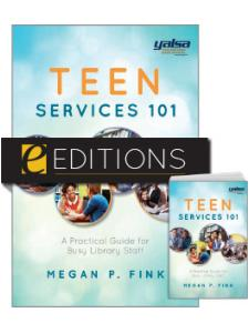 Image for Teen Services 101: A Practical Guide for Busy Library Staff—print/e-book Bundle