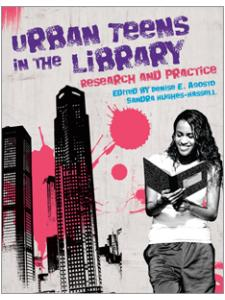 Image for Urban Teens in the Library: Research and Practice